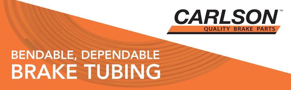 Carlson quality brake parts bendable dependable brake tubing