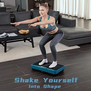 Shake Yourself into Shape