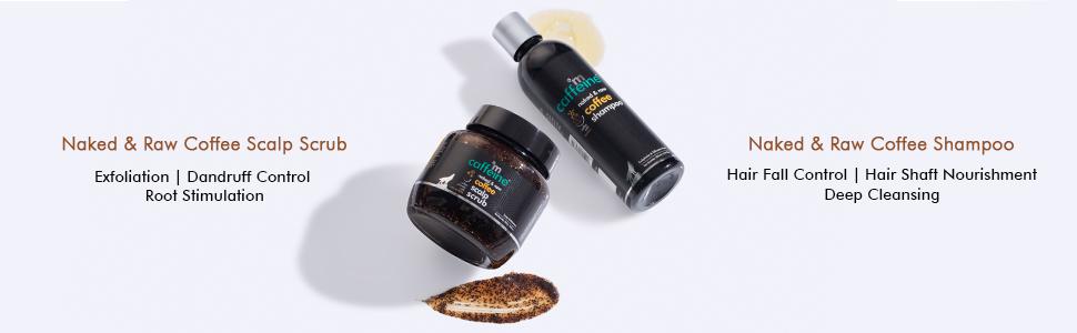 Naked & Raw Coffee Shampoo Naked & Raw Coffee Scalp Scrub exfoliation hair fall control dandruff