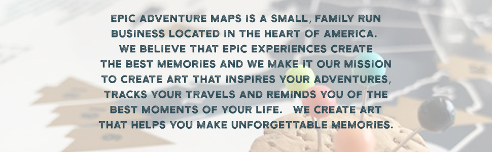 Epic Adventure maps is a small, family run business located in the heart of America.