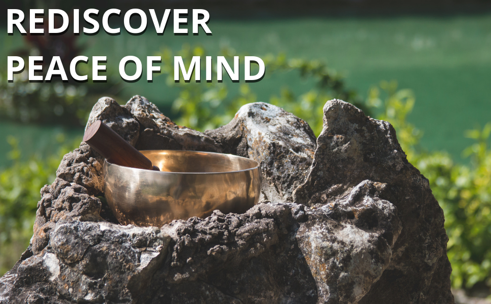 Ohm Tibetan Singing Bowl with striker and the message: Rediscover Peace of mind.