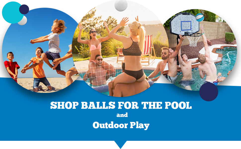 Shop balls for the pool and outdoor play