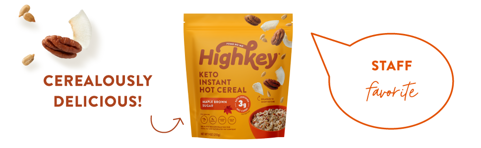 Highkey snacks keto instant hot cereal granola maple snacks food foods snack breakfast oatmeal
