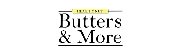 Butters and More Vegan Almond Nut Butter Natural and Unsweetened Keto hazelnut spread jam chocolate