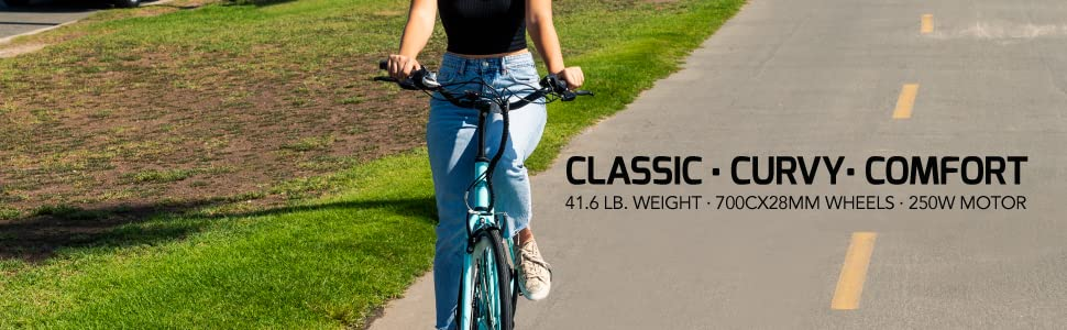 CLASSIC CURVY COMFORT 41.6 LB. WEIGHT · 700Cx28MM WHEELS · 250W MOTOR