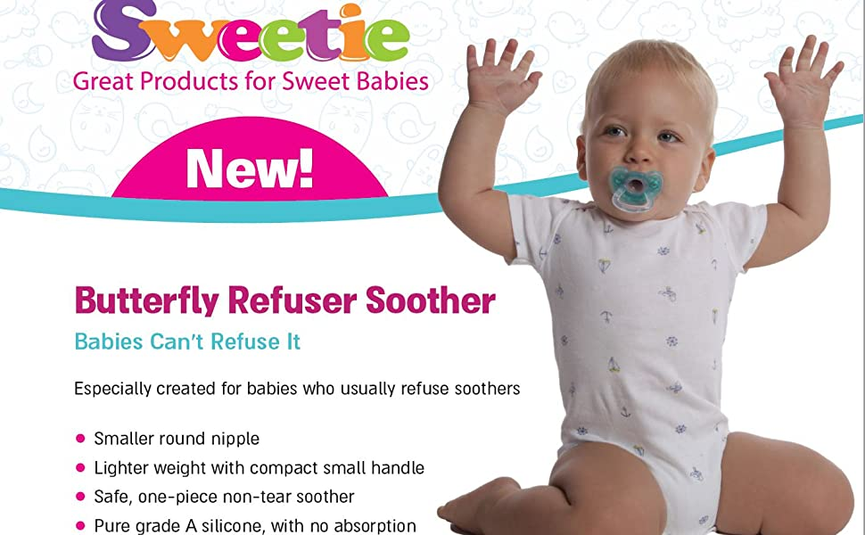 Sweetie Silicone Pacifier Refuser Soother