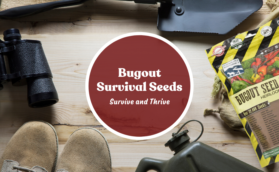 Bug out survival seeds