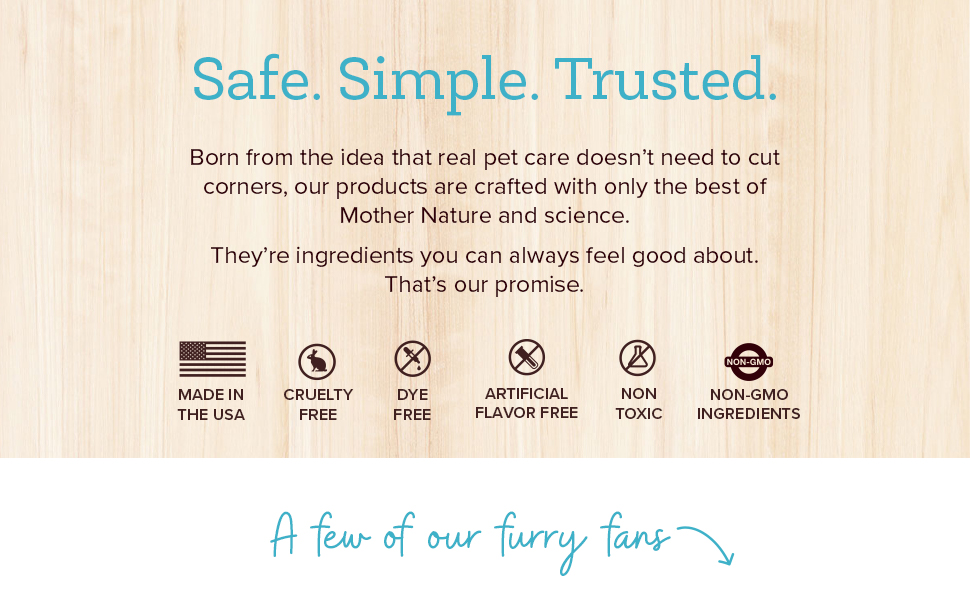 Our pet water additive for dogs and cats is made with ingredients you can feel good about.