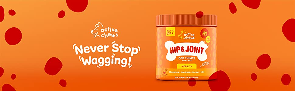 Never Stop Wagging with Active Chews' Hip & Joint Mobility Chews for Dogs