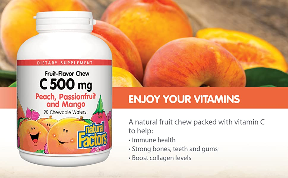 ENJOY YOUR VITAMINS A natural fruit chew packed with vitamin C