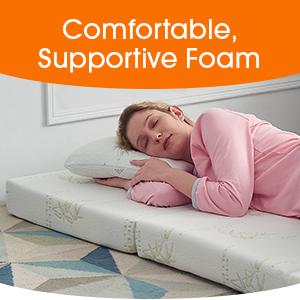 Comfortable, Supportive Foam