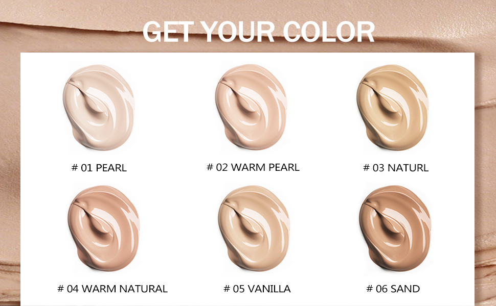 CHOOSE YOUR FOUNDATION SHADE