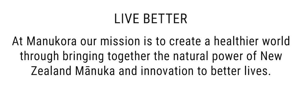 Manukora mission, live better, New Zealand manuka honey