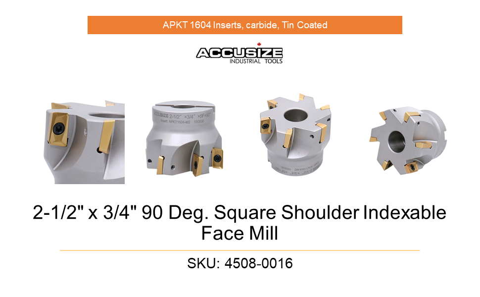 """4508-0016, 2-1/2"""" x 3/4"""" 90 Deg. Square Shoulder Indexable Face Mill w/ End Mill APKT1604 Insert"""