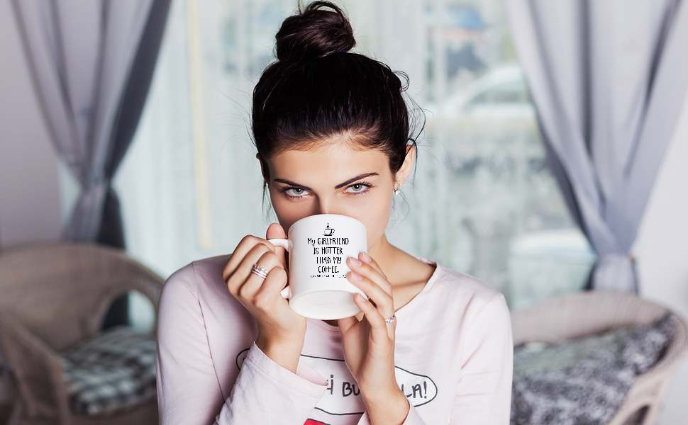 My Girlfriend Is Hotter Than My Coffee Funny Mug