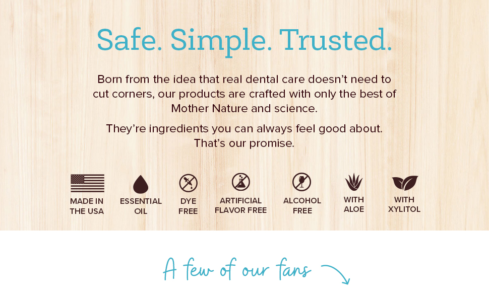 Oxyfresh dental care products have ingredients to fight bad breath at the source without alcohol