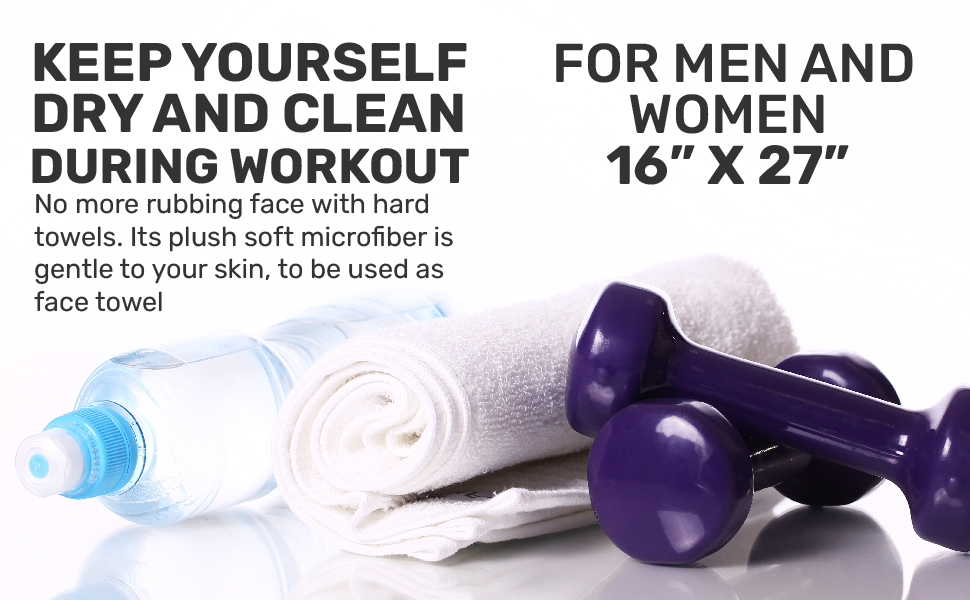 Keep yourself dry and clean during workout