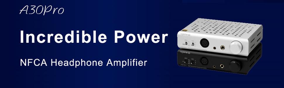 Topping A30 Pro NFCA Headphone Amplifier  4PIN XLR 4.4MM 6.35MM Output Balanced Input Amplifier