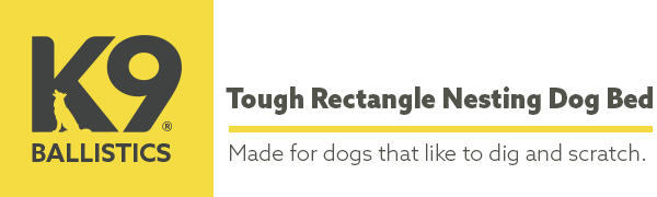 K9 Ballistics tough rectangle nesting dog bed - made for dogs that like to dig and scratch