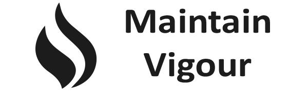 Maintain Vigour