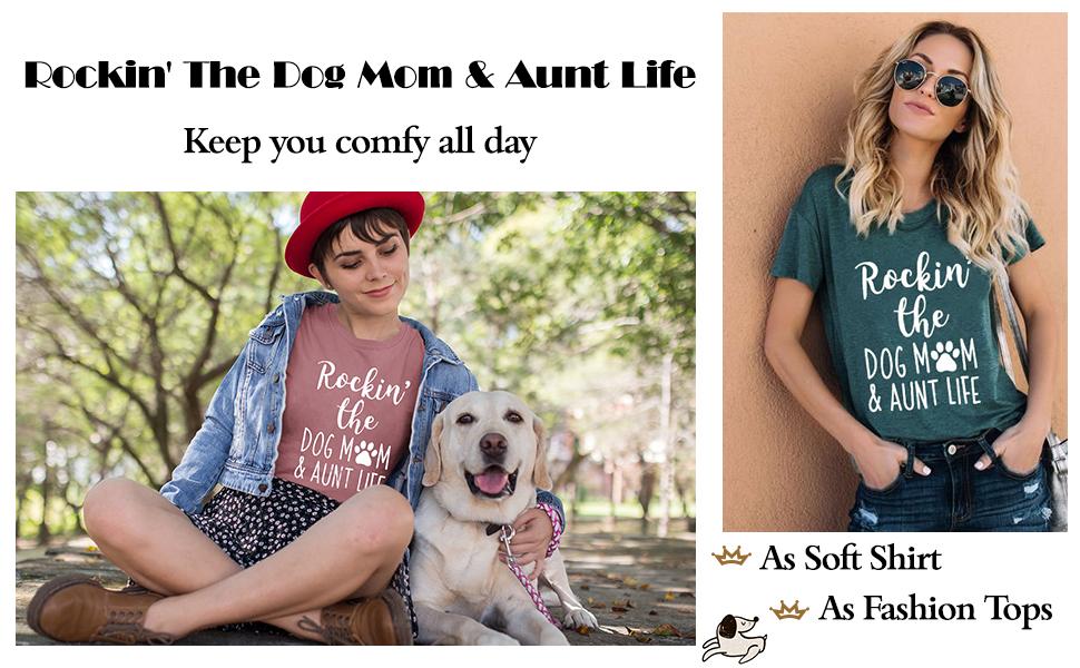 Rockin' The Dog Mom Aunt Life Tshirt