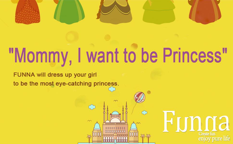 Funna vestirá a sus niñas para ser la princesa más llamativa.