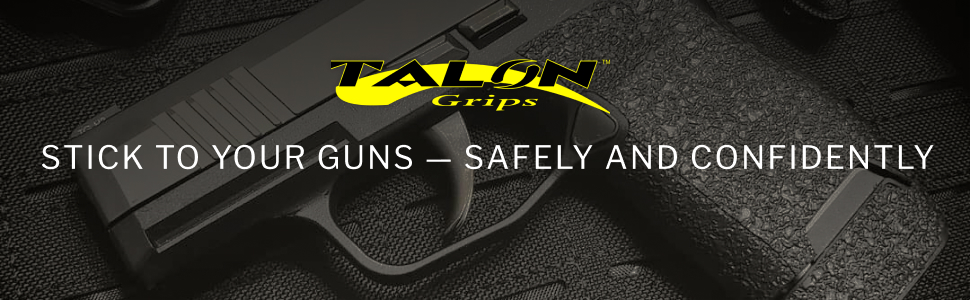 Talon Grips, Stick to your guns, safe, confidence, made in the usa