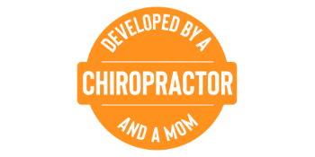 Developed by a Chiropractor and a Mom