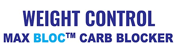 Max Bloc Carb Blocker, Weight Loss, Weight Control, and Keto Support