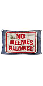 No Weenies Allowed Flag