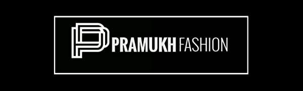 PRAMUKH FASHION