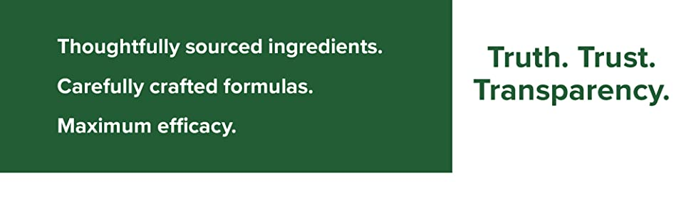 Thoughtfully sourced ingredients. Carefully crafted formulas. Maximum efficacy.