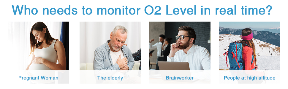 Who needs to monitor O2 Level in real time?