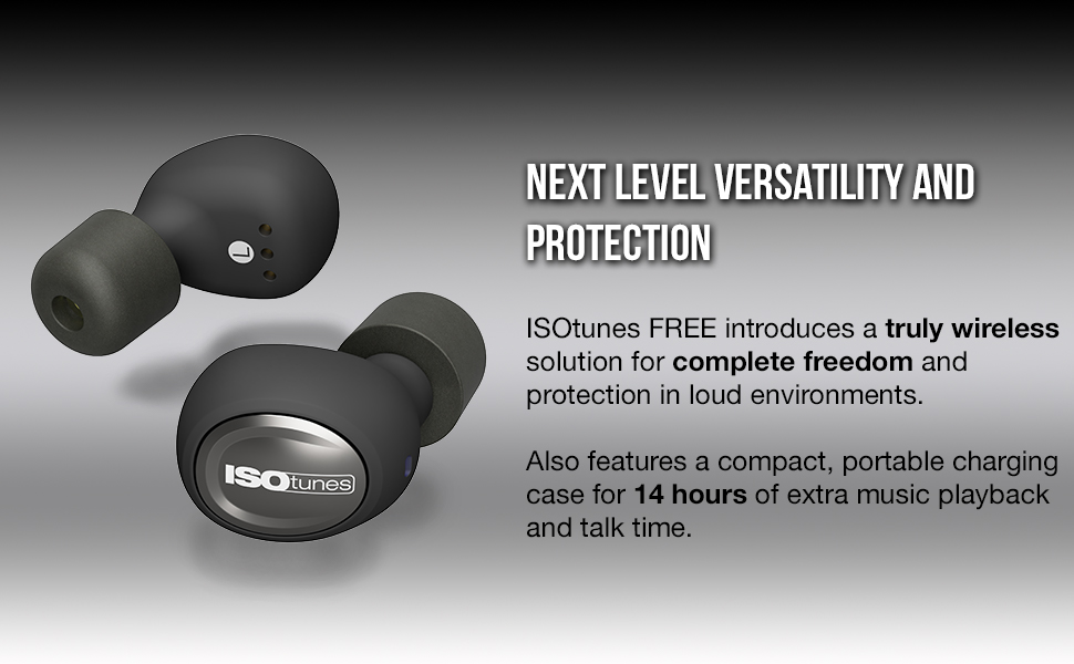 ISOtunes Truly Wireless Completely Wireless Earbuds Hearing Protection Best Battery Rechargeable