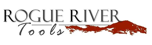 Rogue River Tools