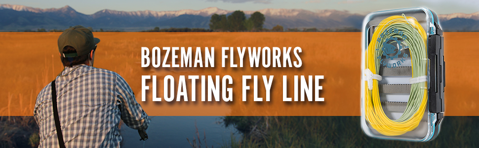 Bozeman FlyWorks, Floating fly line, fly fishing line, fly line