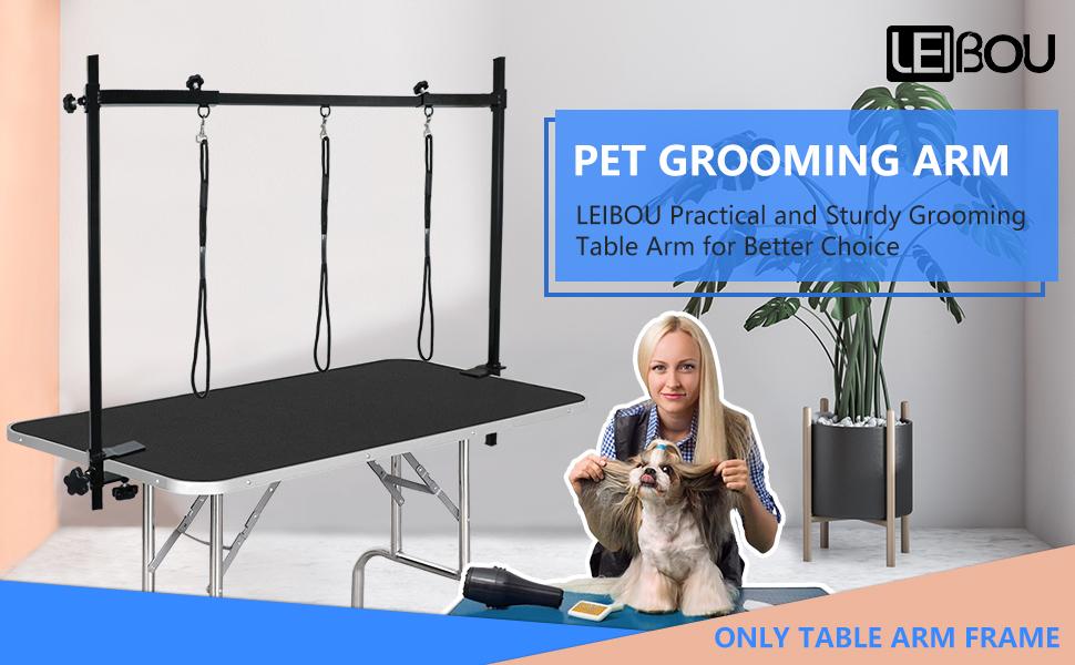 PET GROOMING ARM
