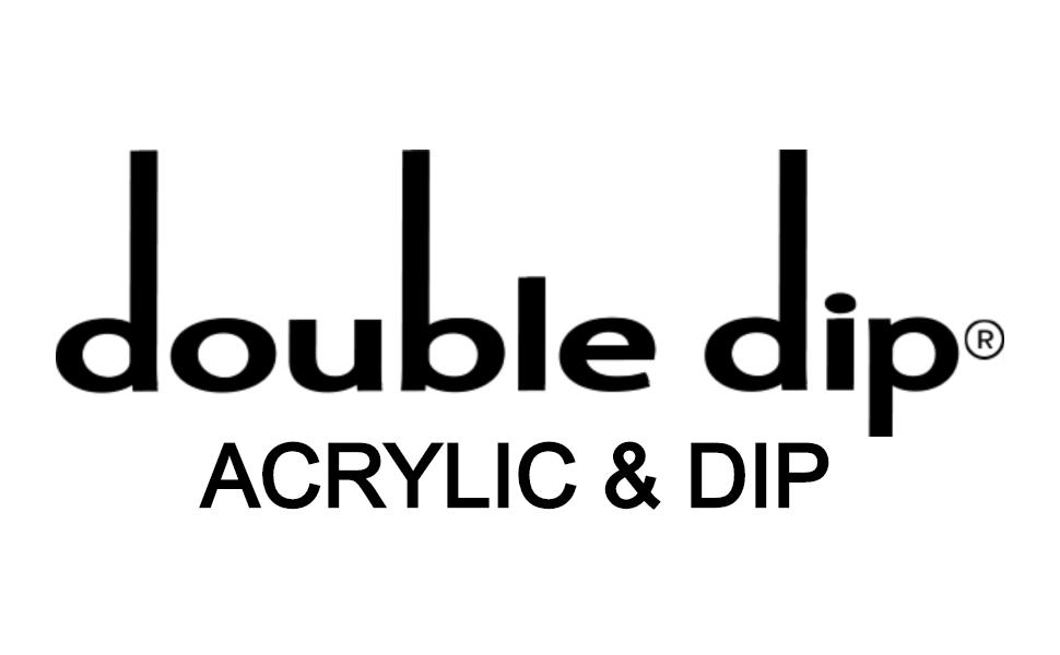 DOUBLE DIP ACRYLIC NAILS