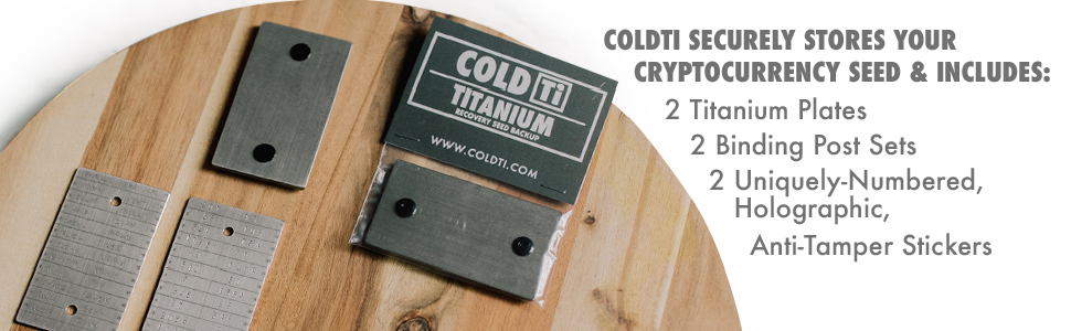 Coldti securely stores your cryptocurrency seed & includes: 2 titanium plates, 2 binding post sets