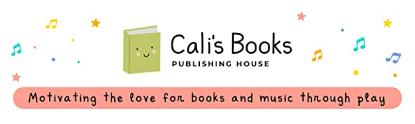 CALI'S BOOKS LOGO MOTIVATING THE LOVE FOR BOOKS AND MUSIC THROUGH PLAY