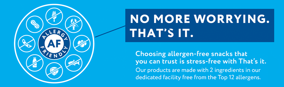 Our products are made with 2 ingredients in our dedicated facility free from the Top 12 allergens.