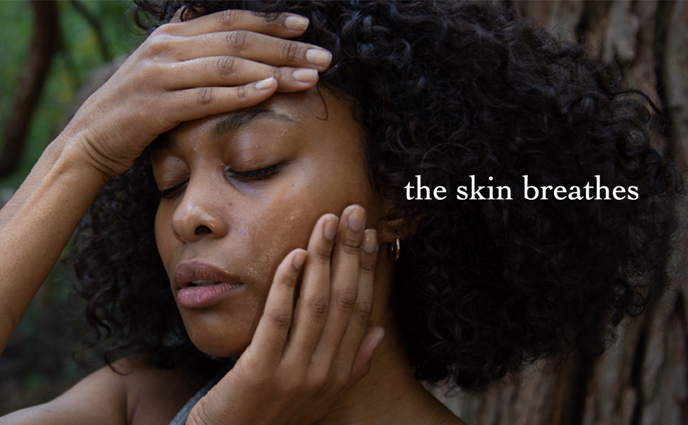Skin breathes, Oil and Water Ritual