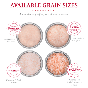 Himalayan Salt Extra Fine Grain, Fine Grain, Coarse Grain