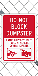 Do Not Block Dumpster
