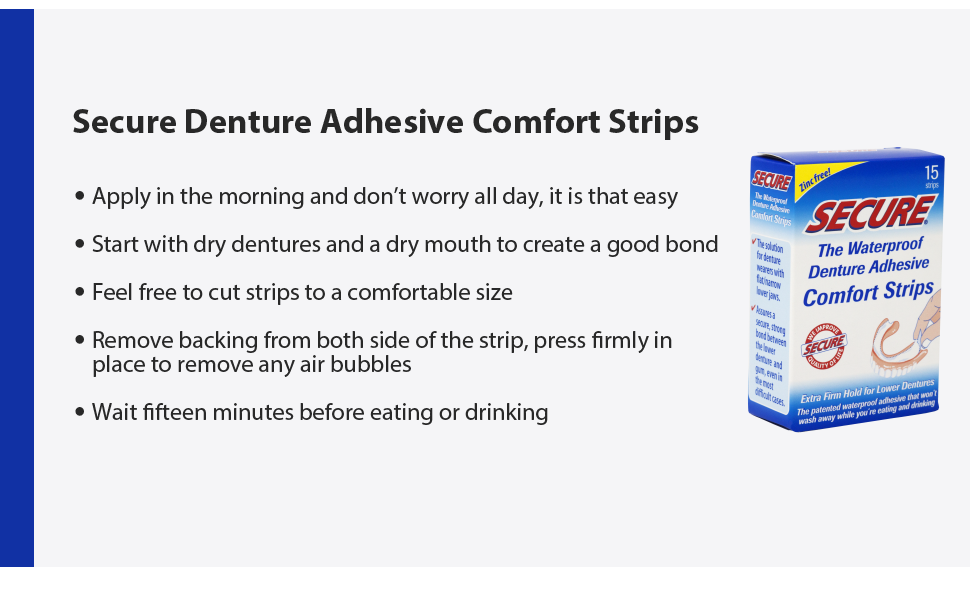 secure denture adhesive comfort strips eating chewing