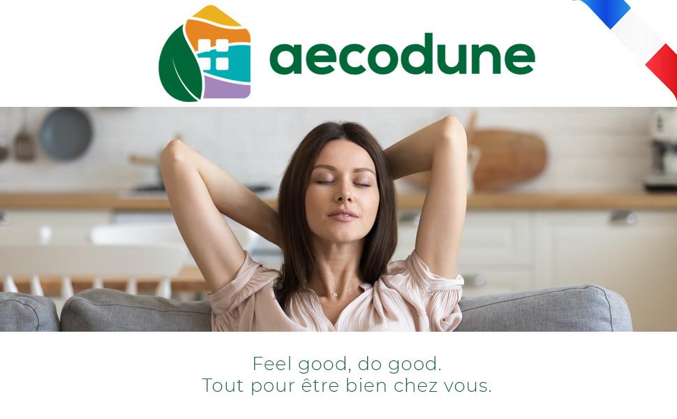 Aecodune: voel goed om alles goed thuis te zijn.