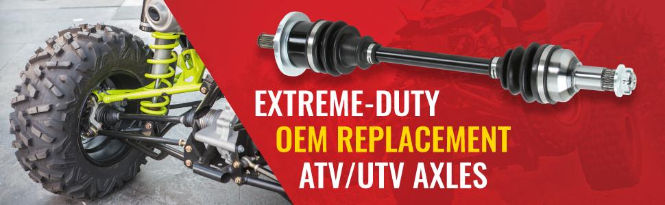 extreme duty oem replacement atv/utv axles hero banner