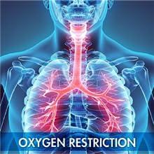 oxygen restriction