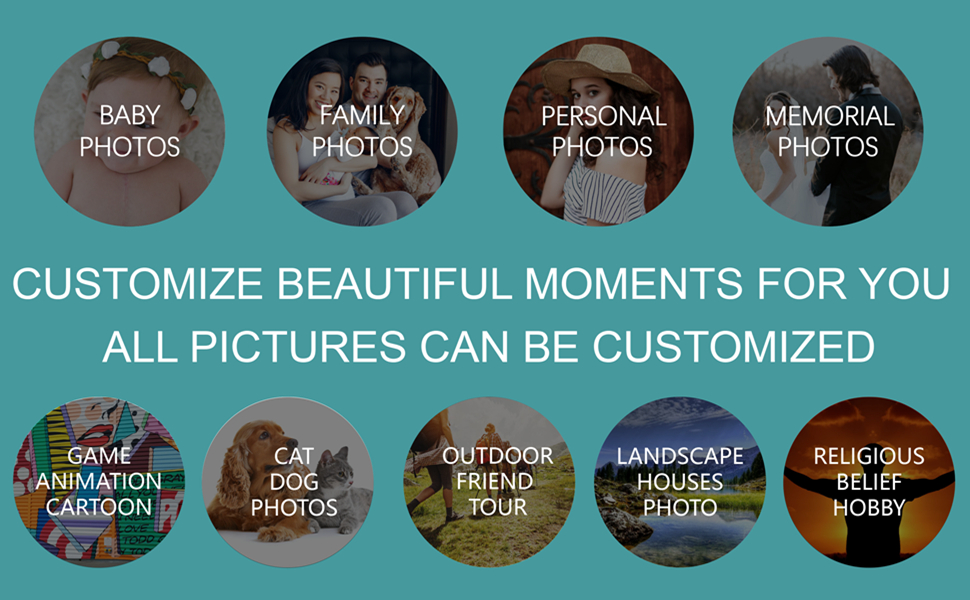 Customize beautiful moments for you All pictures can be customized