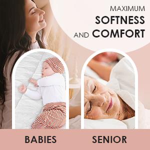 Maximum Softness and Comfort